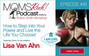 Lisa Van Ahn Featured on Mom's Rock Podcast